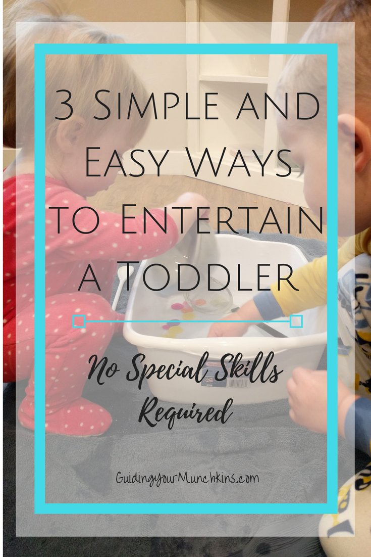 Simple and easy ways to entertain a toddler